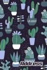 Address.: Address Book. (Vol. B61) Blue And Green Cactus Design. Glossy Cover, Contract Large Print, Font, 6