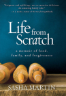Life From Scratch: A Memoir of Food, Family, and Forgiveness Cover Image