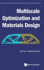 Multiscale Optimization and Materials Design (Frontier Research in Computation and Mechanics of Materials #3) Cover Image