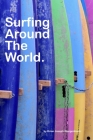 Surfing Around The World: beautiful surfing pictures Cover Image