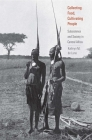 Collecting Food, Cultivating People: Subsistence and Society in Central Africa (Yale Agrarian Studies Series) Cover Image
