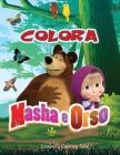 Colora Masha e Orso: Libro da Colorare Bambini 2-8 Anni, Fai Felice il tuo Bambino con questo libro da colorare di Masha e Orso. Ben 60 imm Cover Image