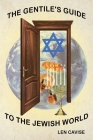 The Gentile's Guide to the Jewish World Cover Image