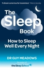 The Sleep Book: How to Sleep Well Every Night Cover Image