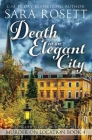 Death in an Elegant City (Murder on Location #4) Cover Image