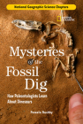 National Geographic Science Chapters: Mysteries of the Fossil Dig: How Paleontologists Learn About Dinosaurs Cover Image