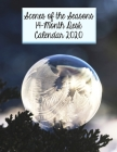 Scenes of the Seasons 14-Month Desk Calendar 2020: Beautiful Images Featuring All the Seasons as they Roll Around! Cover Image