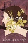 Follow the Dawn Cover Image