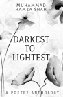 Darkest To Lightest: A Poetry Anthology Cover Image
