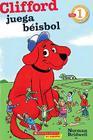 Lector de Scholastic Nivel 1: Clifford juega beisbol: (Spanish language edition of Scholastic Reader Level 1: Clifford Makes the Cover Image