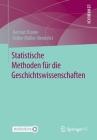 Statistische Methoden Für Die Geschichtswissenschaften Cover Image
