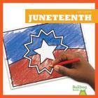 Juneteenth (Holidays / Fiestas) Cover Image