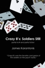 Crazy 8's: Soldiers Still Cover Image