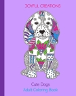 Cute Dogs: Adult Coloring Book (US Edition) Cover Image