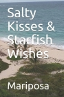 Salty Kisses & Starfish Wishes Cover Image
