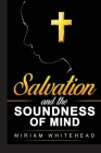 Salvation and the Soundness of Mind Cover Image
