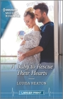 A Baby to Rescue Their Hearts Cover Image