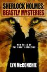 Sherlock Holmes: Beastly Mysteries Cover Image