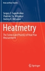 Heatmetry: The Science and Practice of Heat Flux Measurement (Heat and Mass Transfer) Cover Image