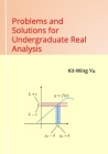 Problems and Solutions for Undergraduate Real Analysis Cover Image