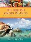 The British Virgin Islands: The Hometown Lowdown Guide to Travel and Taste Cover Image
