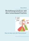 Beziehungsanalyse mit den Lenormand Karten: Muss ich denn noch viele Frösche küssen? Cover Image
