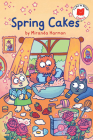 Spring Cakes (I Like to Read Comics) Cover Image