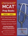 MCAT Prep Books 2020-2021: MCAT Study Guide 2020 & 2021 and Practice Test Questions for the Medical College Admission Test [Includes Detailed Ans Cover Image