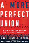 A More Perfect Union: A New Vision for Building the Beloved Community Cover Image
