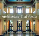 Architecture That Speaks: S. C. P. Vosper and Ten Remarkable Buildings at Texas A&m (Centennial Series of the Association of Former Students Texas A & Cover Image
