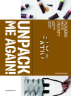 Unpack Me Again!: Packaging Meets Creativity Cover Image