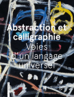 Abstraction and Calligraphy (French): Towards a Universal Language Cover Image