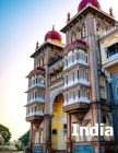 India: Coffee Table Photography Travel Picture Book Album Of An Indian Country And Mumbai & New Delhi Cities In South Asia La Cover Image