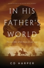 In His Father's World: The Love Affair of Seth Hunter Jr. and Sandy Cover Image