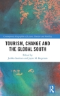 Tourism, Change and the Global South (Contemporary Geographies of Leisure) Cover Image