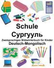Deutsch-Mongolisch Schule Zweisprachiges Bildwörterbuch für Kinder Cover Image