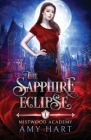 The Sapphire Eclipse (Mistwood Academy Book 1) Cover Image