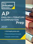 Princeton Review AP English Literature & Composition Prep, 2021: Practice Tests + Complete Content Review + Strategies & Techniques (College Test Preparation) Cover Image