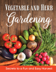 Vegetable and Herb Gardening Cover Image