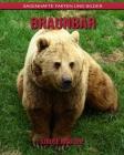 Braunbär: Sagenhafte Fakten und Bilder Cover Image