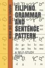 Filipino Grammar and Sentence Pattern: A Self-Study Book Cover Image
