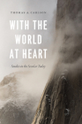 With the World at Heart: Studies in the Secular Today Cover Image