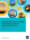 Handbook on Microgrids for Power Quality and Connectivity Cover Image