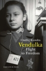 Vendulka: Flight to Freedom Cover Image