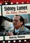 Sidney Lumet: The Actor's Director Cover Image