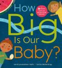 How Big is Our Baby? Cover Image