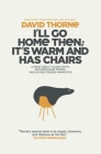 I'll Go Home Then; It's Warm & Has Chairs: Stuff that didn't make it into the first book Cover Image