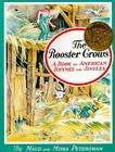 The Rooster Crows: A Book of American Rhymes and Jingles Cover Image