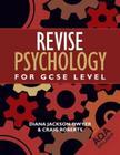 Revise Psychology for GCSE Level: Aqa Cover Image
