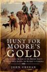 The Hunt for Moore's Gold: Investigating the Loss of the British Army's Military Chest During the Retreat to Corunna Cover Image